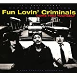 Come Find Yourself - 20th Anniversary Expanded Edition by Fun Lovin' Criminals