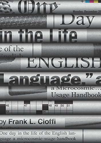 One Day in the Life of the English Language: A Microcosmic Usage Handbook by Princeton University Press