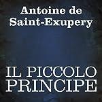Il Piccolo Principe [The Little Prince] | Antoine de Saint-Exupery