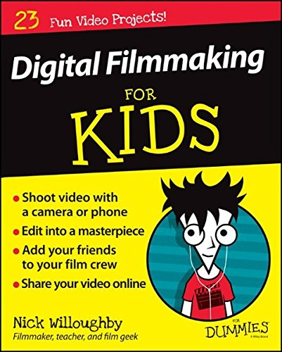 Digital Filmmaking For Kids For Dummies (Digital Film Production compare prices)