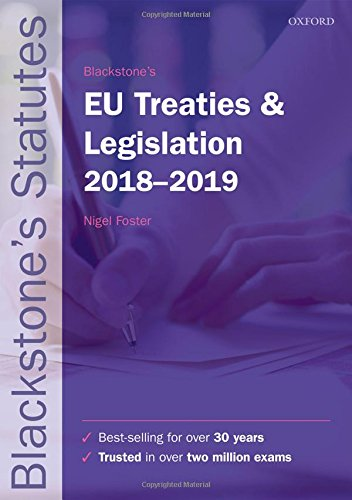 Blackstone's EU Treaties & Legislation 2018-2019 (Inglese) Copertina flessibile – 26 lug 2018 Nigel Foster OUP Oxford 0198818564 EU (European Union)