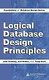 Logical Database Design Principles 9780849318535