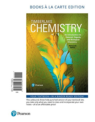 Chemistry: An Introduction to General, Organic, and Biological Chemistry, Books a la Carte Edition (13th Edition)