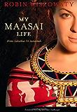 My Maasai Life: From Suburbia to Savannah