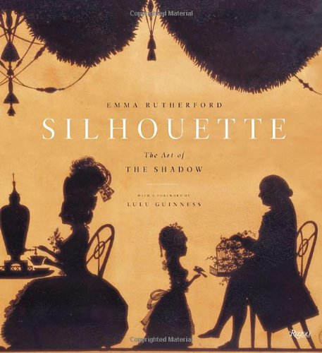 - Silhouette: The Art of the Shadow