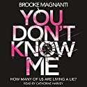 You Don't Know Me Audiobook by Brooke Magnanti Narrated by Catherine Harvey
