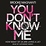 You Don't Know Me | Brooke Magnanti