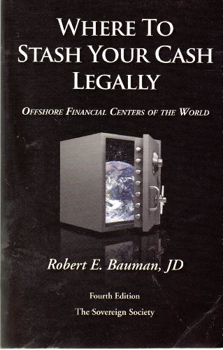 Price comparison product image Where to Stash Your Cash Legally (Offshore Financial Centers of the World)