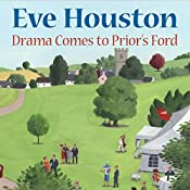 Drama Comes to Prior's Ford | Eve Houston