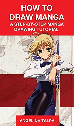 How to Draw Manga: A Step-By-Step Manga Drawing Tutorial (how to draw, how to draw manga, how to draw (Cartoon Figure)