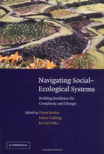 Download Navigating Social-Ecological Systems: Building Resilience for Complexity and Change Pdf