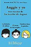 Auggie y yo: Tres cuentos de La lección de August (Wonder) (Vintage Espanol) (Spanish Edition)
