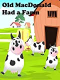 Old MacDonald Had a Farm - Nursery Rhymes Video for Kids