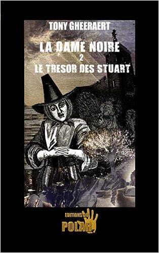 Amazon kindle books: La Dame Noire 2 - Le Trésor des Stuart 2355680264 ePub