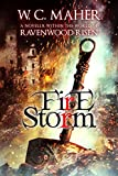Firestorm: A Novella within the world of Ravenwood Risen