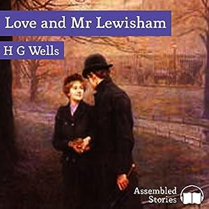 Love and Mr Lewisham Audiobook