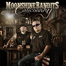 Calicountry by Moonshine Bandits (2014-02-04)