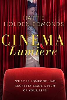 Cinema Lumière by [Edmonds, Hattie Holden]