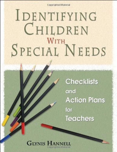 Identifying Children With Special Needs: Checklists and Action Plans for Teachers