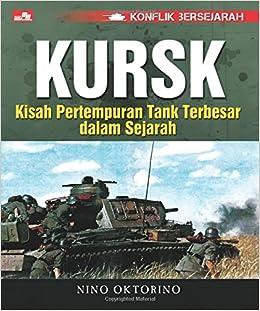 Kursk - Kisah Pertempuran Tank Terbesar dalam Sejarah