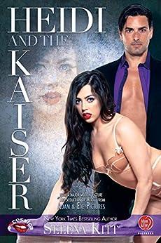 Heidi and the Kaiser by [Kitt, Selena]