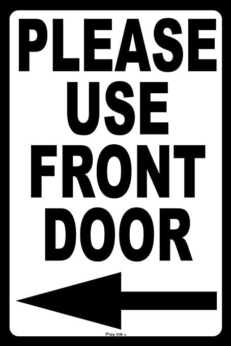 Superieur Please Use Front Door Metal Notice Sign