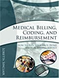 Medical Billing, Coding, and Reimbursement, Loretta Sinclair, 1599770067
