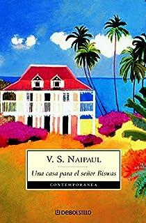Una casa para el señor Biswas par Naipaul