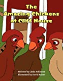 The Amazing Chickens at Cliff House, Linda Atkinson, 1456077449
