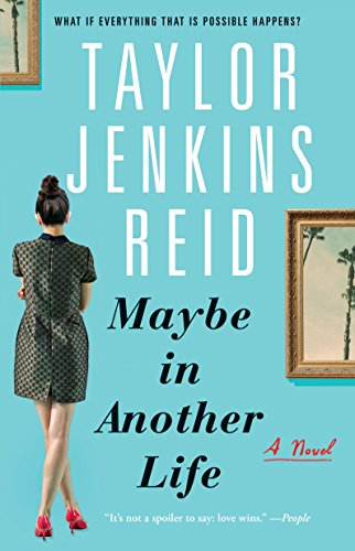 Book cover from Maybe in Another Life: A Novel by Taylor Jenkins Reid