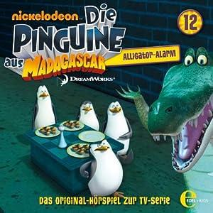 Alligator-Alarm (Die Pinguine aus Madagascar 12) Hörspiel