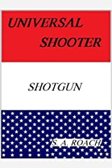 Universal Shooter: Shotgun Kindle Edition
