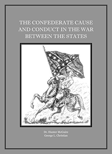 ''BETTER'' THE CONFEDERATE CAUSE AND CONDUCT IN THE WAR BETWEEN THE STATES, Annotated And Illustrated.. Yiannis Avoimet Mitras Larry enhanced