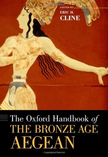 The Oxford Handbook of the Bronze Age Aegean (Oxford Handbooks) by Cline Eric H. (2012-01-01) Paperback