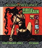 img - for Sluggy Freelance, Book 8: Fire and Rain book / textbook / text book