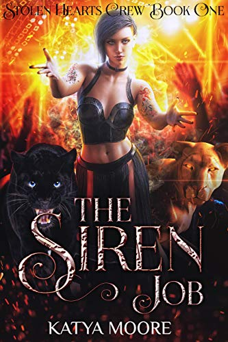 (The Siren Job (Stolen Hearts Crew Book 1) )