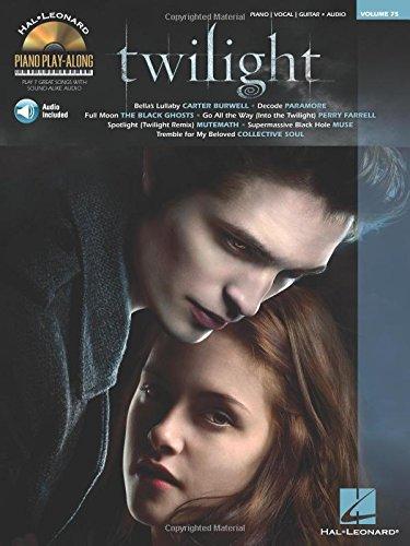 Twilight (Piano Play-Along, Vol. (Twilight Sheet Music Book)