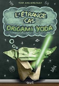 vignette de 'Origami Yoda n° 1<br /> L'Etrange cas Origami Yoda (Tom Angleberger)'
