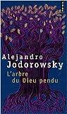 L'arbre du dieu pendu par Jodorowsky