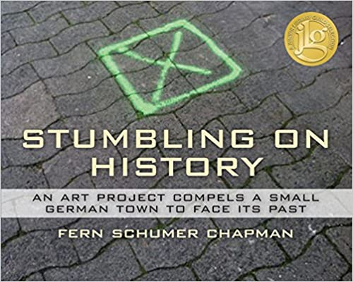 Book Stumbling On History: An Art Project Compels A Small German Town to Face its Past