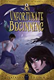 An Unfortunate Beginning (The Novel Adventures of Nimrod Vale Book 1)