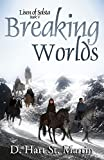 Breaking Worlds (Lisen of Solsta Book 5)