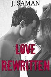 Love Rewritten: A New Adult College Romance Novel