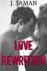 Love Rewritten: An Enemies-to-Lovers Romance
