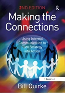 Strategic internal communication how to build employee engagement making the connections using internal communication to turn strategy into action fandeluxe Choice Image