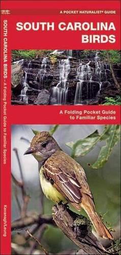 South Carolina Birds: A Folding Pocket Guide to Familiar Species (A Pocket Naturalist (South Carolina State Bird)