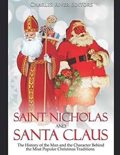 Saint Nicholas and Santa Claus: The History of