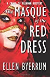 The Masque of the Red Dress (The Crime of Fashion Mysteries) (Volume 11)