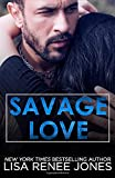 Savage Love (Savage Trilogy)