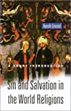 Sin and Salvation in the World Religions, Harold Coward, 1851683194